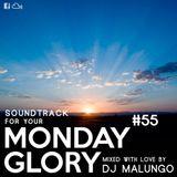 Monday Glory #55