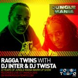 Jungle Mania Warm Up on Rough Tempo - Ragga Twins with DJ Inter & Dj Twista
