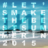 Let's make the best summer in 2015.mix