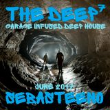 The DEEP 7 - Garage Infused Deep House - June 2017