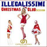 Illegalissimi Christmas Club Session
