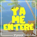 Mix Ya Me Enteré