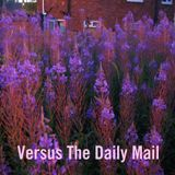 Versus The Daily Mail
