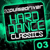Pulsedriver - Hard Dance Classics vol.3 (DJ Mix)