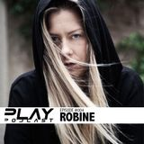 PLAY Podcast #004 (Mixed by Robine)