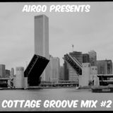 Cottage Groove Mix #2