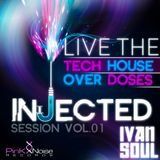 Ivan Soul - Injected Session  Vol. 1