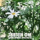 Thirteen One (Flying Sparks 2013-04-27)