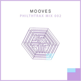 Mooves - Philthtrax Mix 002