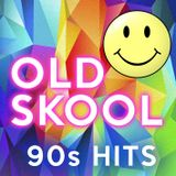 Old Skool - 90s Hits