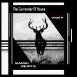 The Surrender Of House (EPISODE XXXXIV)