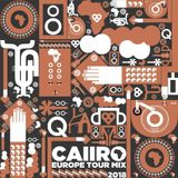 Caiiro - Europe Tour Mix