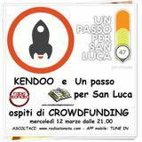 RadioStonata.Crowdfunding.12.03.2014G.Bucchiarone(Kendoo)+V.Carolfi(Un passo per san Luca)