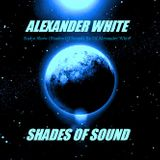 Alexander White (Shades of Sound Ep 17) Christmas Episode