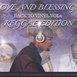 Love And Blessings: Back To Vinyl Vol4 -  Reggae Edition (OLD SCOOL REGGAE MIX)