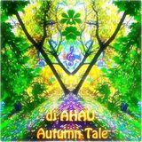 dj AHAU - Autumn Tale 2017