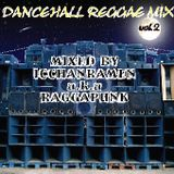 DANCEHALL REGGAE MIX vol.2