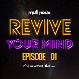 Revive Your Mind Episode 01
