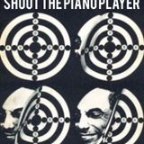 Shoot The Piano Player (Angelo Mai Re-Edit)