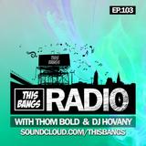 This Bangs Radio 103