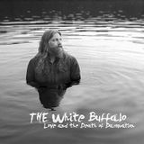 Tin Can Review - Saturday 20th February - The White Buffalo