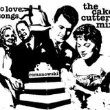 The Cake Cutter Mix (Lovesongs)
