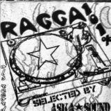 ASKA SOUND 101 % Ragga - since 2002