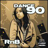 DANCE 90 // R'n'B