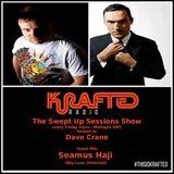 Dave Crane pres. Swept Up Sessions 43 - 17th March 2017 (Seamus Haji Guest Mix)