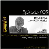 Luscious Intrigues 005 [May 2013] on GWM Radio