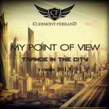 DJ Clermont Ferrand - MY POINT OF VIEW (trance in the city mix)