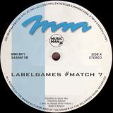 Match #7 /// Music Man Records
