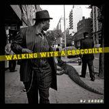 Walking with a Crocodile #2