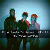 EAOD mix 1 - Vice Device