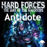 Antidote - HARD Forces the way of the warriors
