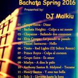 Bachata Spring 2016 - DJ Maikiu