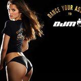 Dance Your Ass Off to DJM