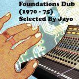 Foundations Dub (1970 - 75)