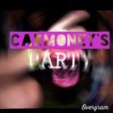Carmoney's Party