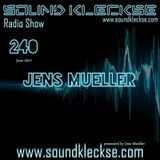 Sound Kleckse Radio Show 0240 - Jens Mueller