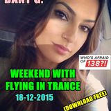 Dany G.Weekend with Flying in Trance 18-12-2015.mp3