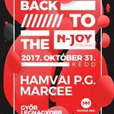 Back To The N-Joy Party 2017 Live@HAMVAIPG vs MARCEE_ SOLYMICONGA:FAGYI