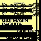 Gigi Masin, Paquita Gordon & Guilhem Monin (12/05/18)