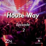 House Way Episode 2