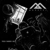 MaxxFey - Tech minds 02