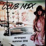 Mat Fellous - Club Cd 1 St Tropez Summer 2k14
