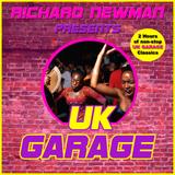 Richard Newman Presents UK Garage