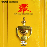 Sharkslayer - Exclusive Mix For Thump