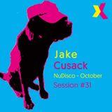 Jake Cusack - NuDisco - October - Session 31