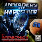 ► INVADERS OF HARDFLOOR mission 016 ► mix by ARSONIC 4.3.2oI6